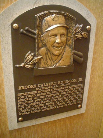 Brooks Robinson Hall of Fame.